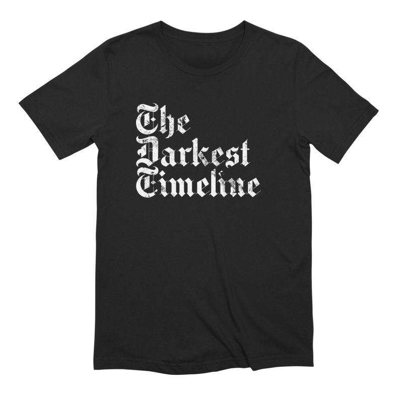 We Are In The Darkest Timeline Men's Extra Soft T-Shirt by FWMJ's Shop