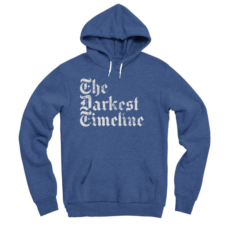 We Are In The Darkest Timeline Men's Sponge Fleece Pullover Hoody by FWMJ's Shop