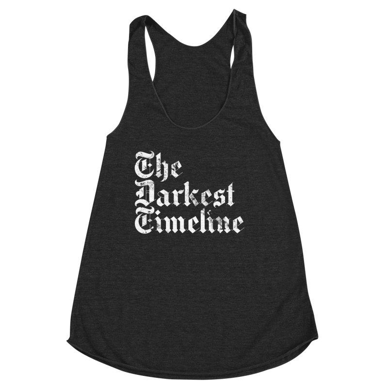 We Are In The Darkest Timeline Women's Racerback Triblend Tank by FWMJ's Shop