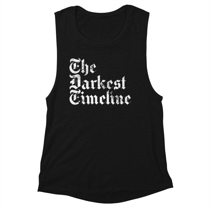 We Are In The Darkest Timeline Women's Tank by FWMJ's Shop
