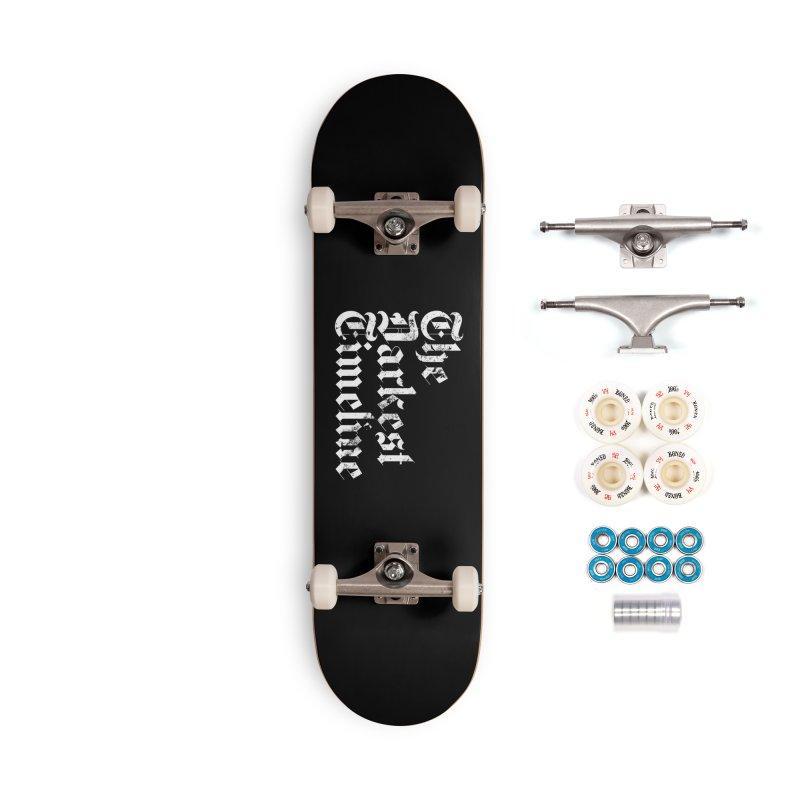 We Are In The Darkest Timeline Accessories Skateboard by FWMJ's Shop