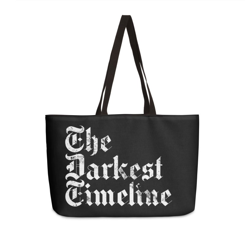 We Are In The Darkest Timeline Accessories Weekender Bag Bag by FWMJ's Shop