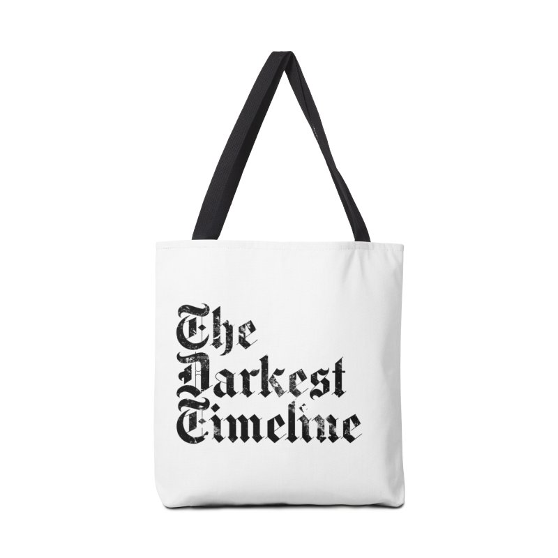We Are In The Darkest Timeline (White) Accessories Tote Bag Bag by FWMJ's Shop