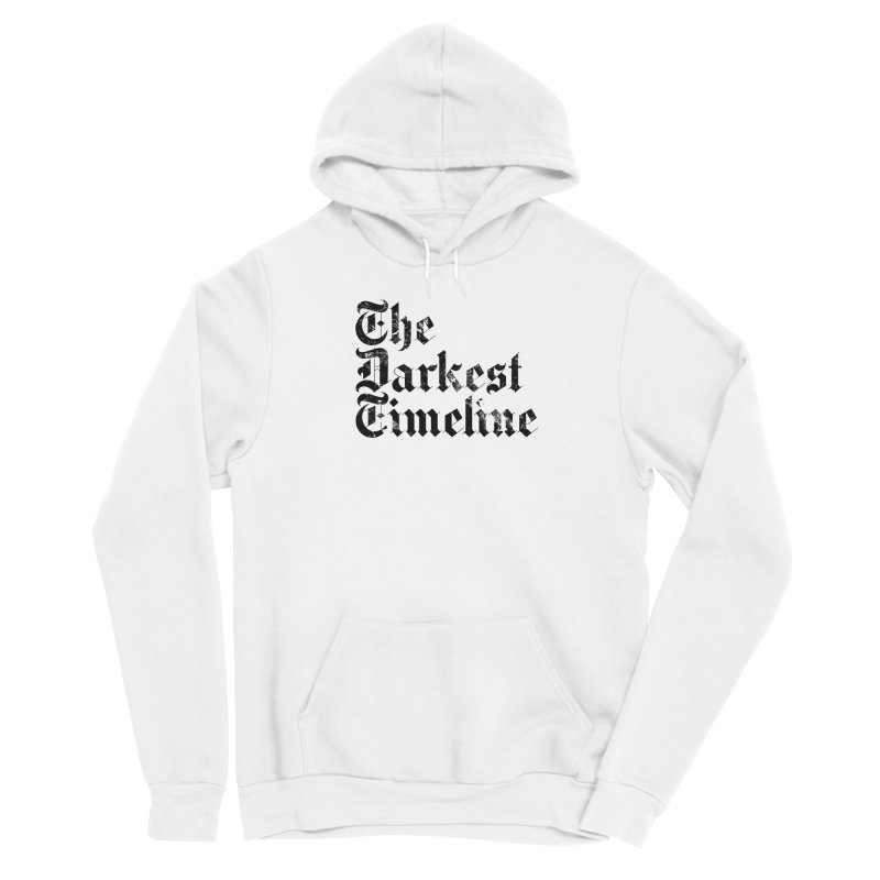 We Are In The Darkest Timeline (White) Men's Pullover Hoody by FWMJ's Shop