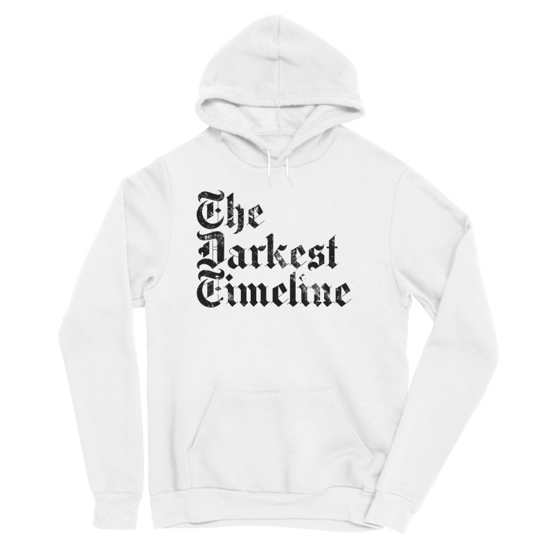 We Are In The Darkest Timeline (White) Men's Sponge Fleece Pullover Hoody by FWMJ's Shop