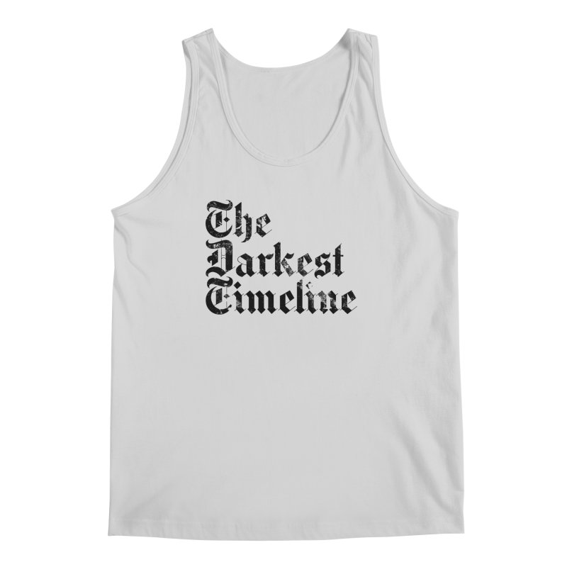 We Are In The Darkest Timeline (White) Men's Regular Tank by FWMJ's Shop