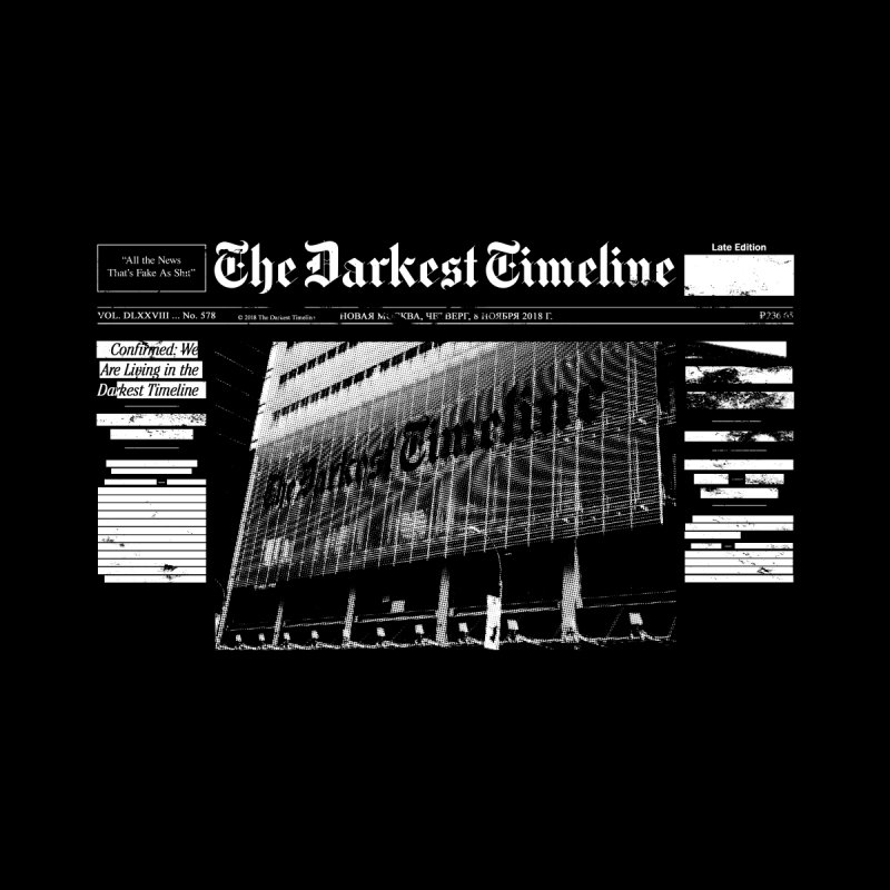 The Darkest Timeline (Above The Fold) by FWMJ's Shop