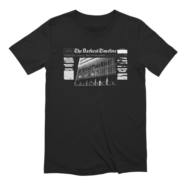 The Darkest Timeline (Above The Fold) Men's Extra Soft T-Shirt by FWMJ's Shop