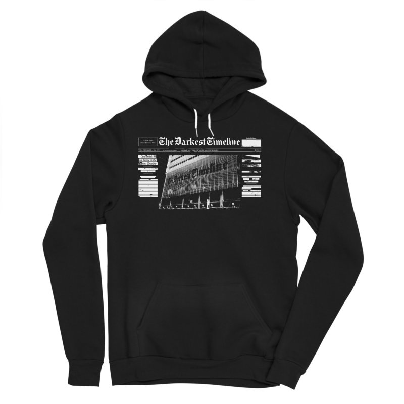The Darkest Timeline (Above The Fold) Women's Sponge Fleece Pullover Hoody by FWMJ's Shop