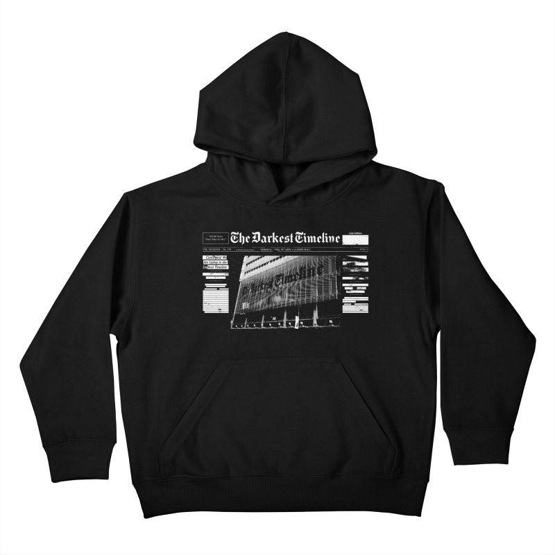 The Darkest Timeline (Above The Fold) Kids Pullover Hoody by FWMJ's Shop