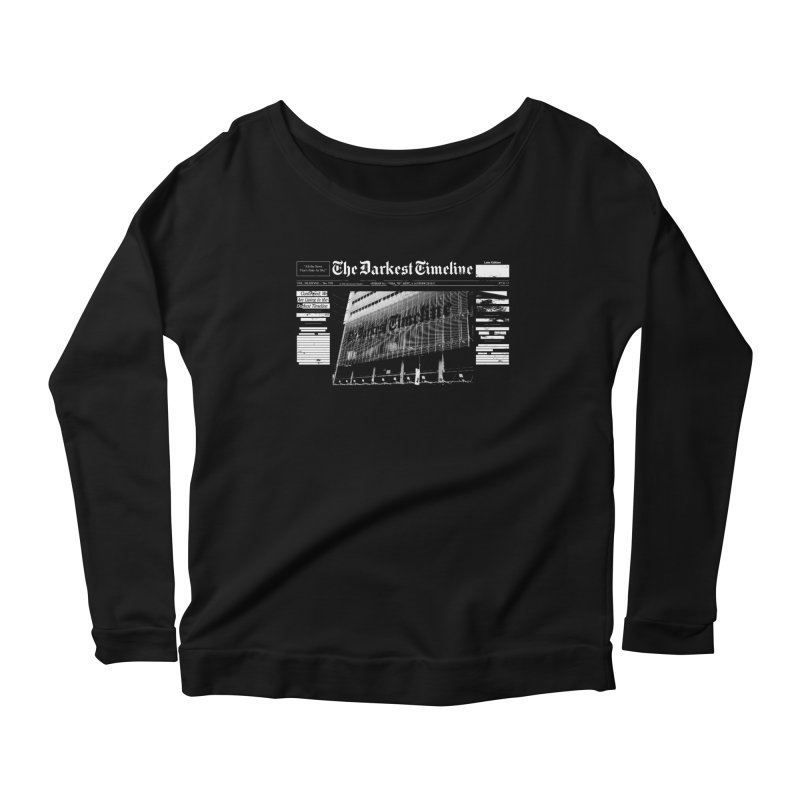 The Darkest Timeline (Above The Fold) Women's Scoop Neck Longsleeve T-Shirt by FWMJ's Shop