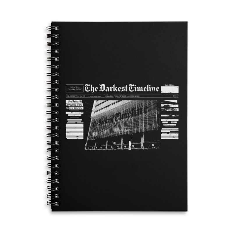 The Darkest Timeline (Above The Fold) Accessories Lined Spiral Notebook by FWMJ's Shop