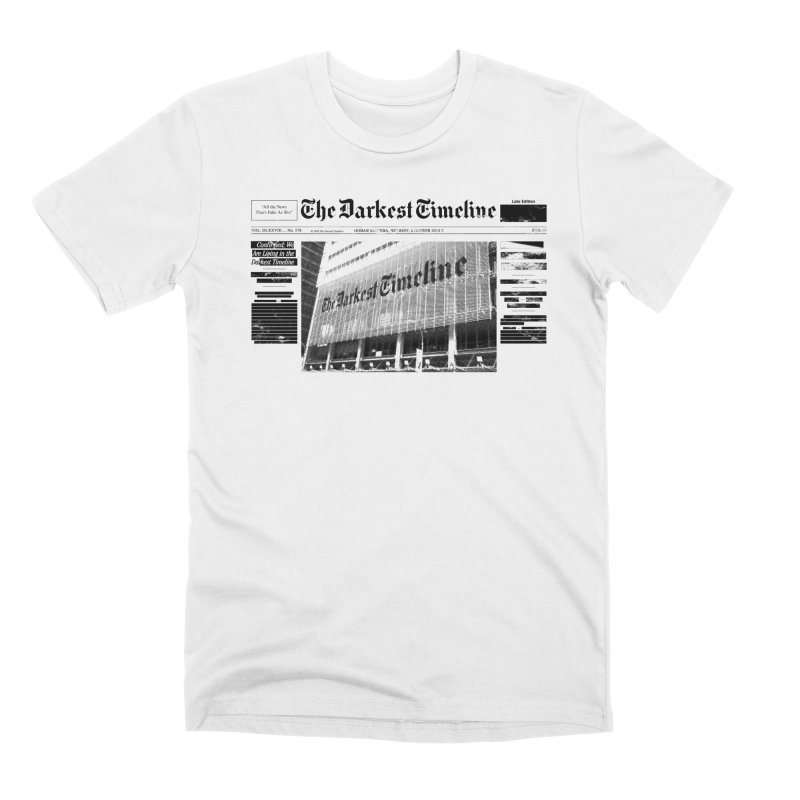 The Darkest Timeline (Above The Fold) Men's T-Shirt by FWMJ's Shop