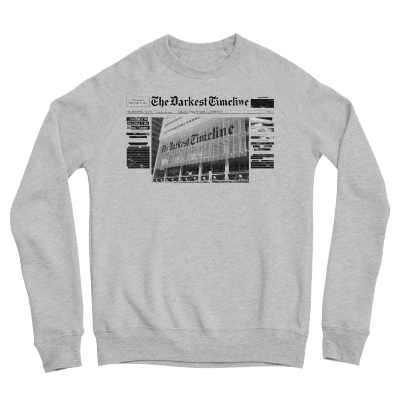 The Darkest Timeline (Above The Fold) Women's Sponge Fleece Sweatshirt by FWMJ's Shop