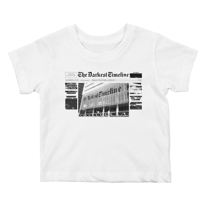 The Darkest Timeline (Above The Fold) Kids Baby T-Shirt by FWMJ's Shop