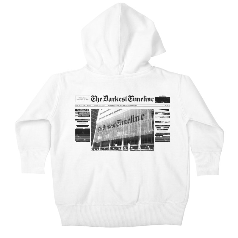 The Darkest Timeline (Above The Fold) Kids Baby Zip-Up Hoody by FWMJ's Shop