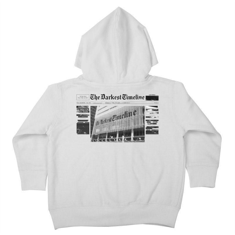 The Darkest Timeline (Above The Fold) Kids Toddler Zip-Up Hoody by FWMJ's Shop