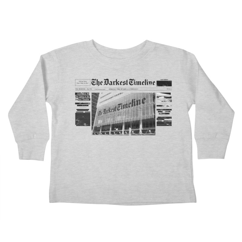 The Darkest Timeline (Above The Fold) Kids Toddler Longsleeve T-Shirt by FWMJ's Shop