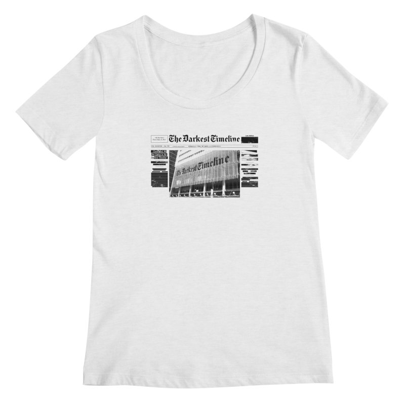The Darkest Timeline (Above The Fold) Women's Regular Scoop Neck by FWMJ's Shop