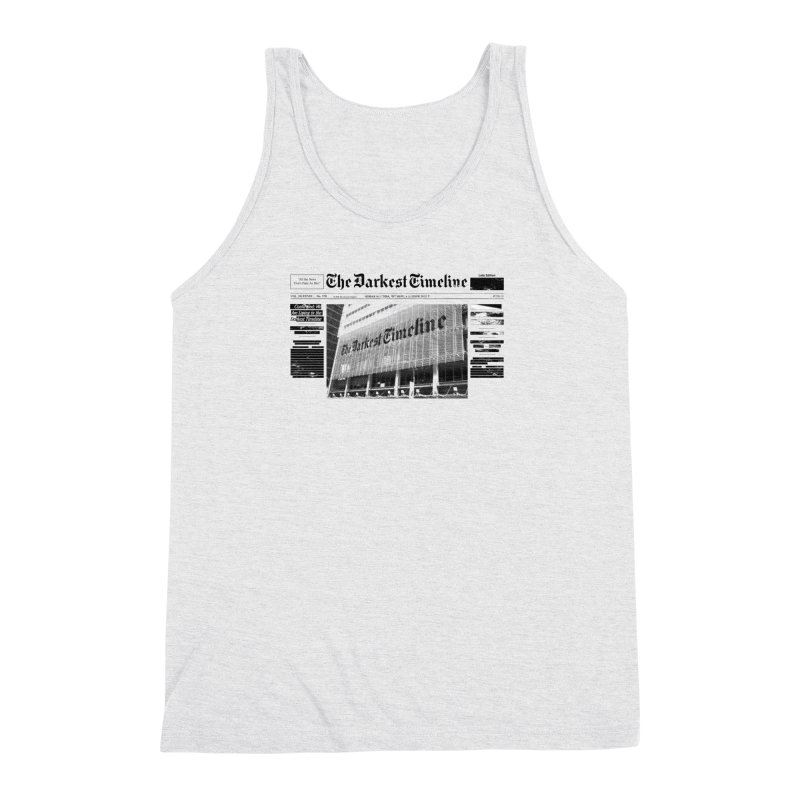 The Darkest Timeline (Above The Fold) Men's Triblend Tank by FWMJ's Shop