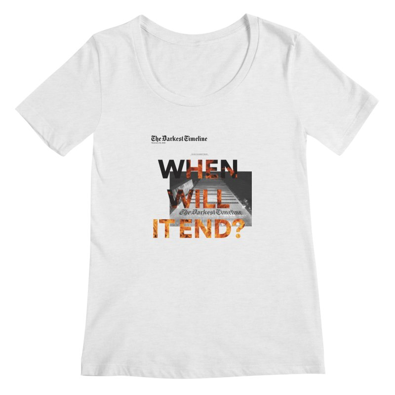 The Darkest Timeline (Read All About It) Women's Regular Scoop Neck by FWMJ's Shop