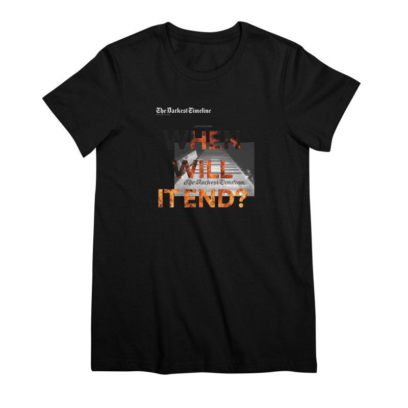 The Darkest Timeline (Read All About It) Women's Premium T-Shirt by FWMJ's Shop