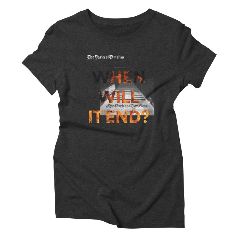 The Darkest Timeline (Read All About It) Women's Triblend T-Shirt by FWMJ's Shop