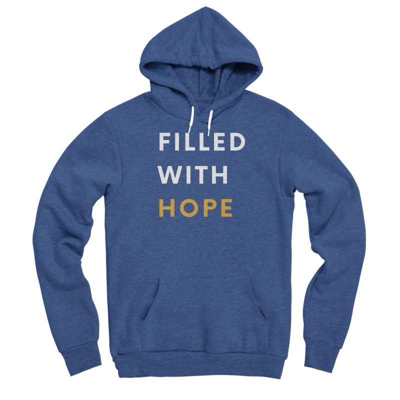 FILLED WITH HOPE Men's Pullover Hoody by Gabbyrags