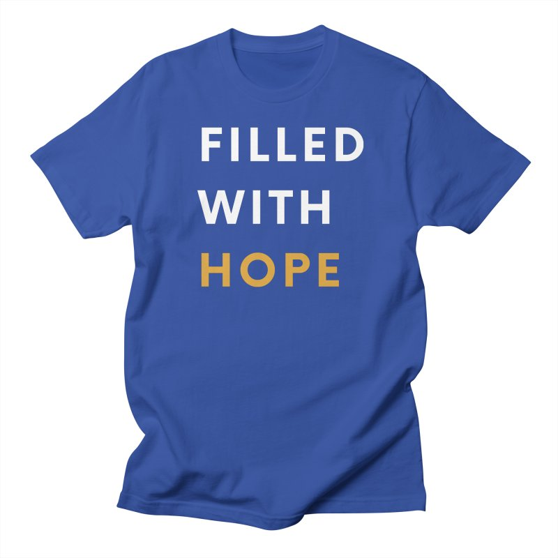 FILLED WITH HOPE Men's T-Shirt by Gabbyrags