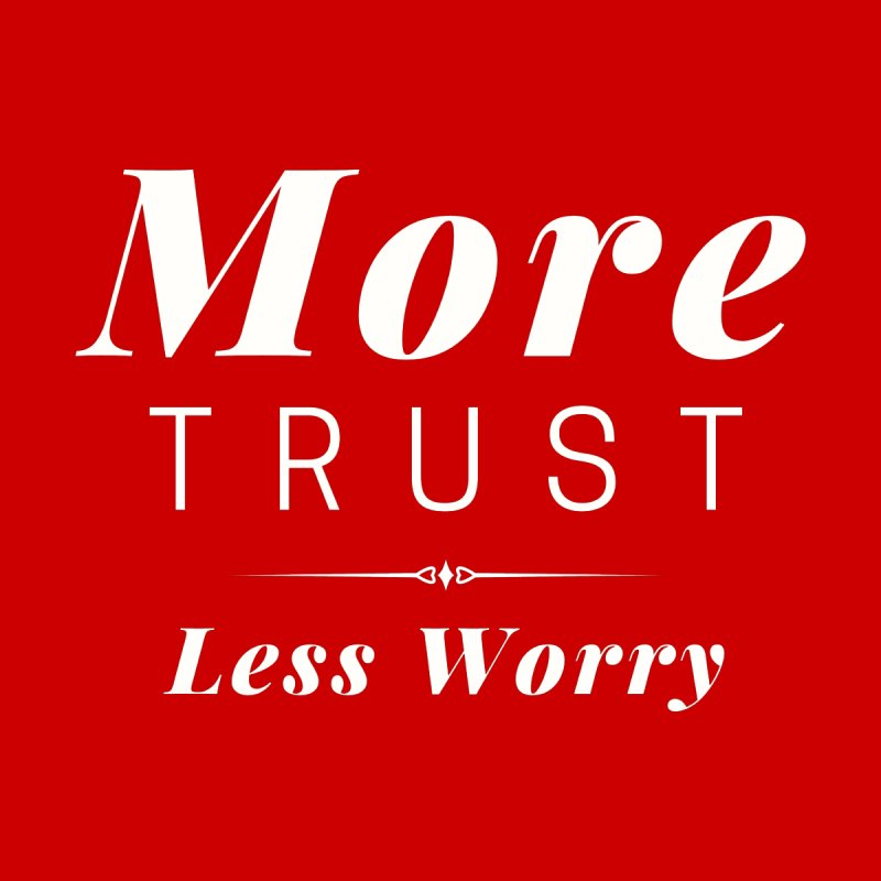 MORE TRUST LESS WORRY Women's Pullover Hoody by Gabbyrags