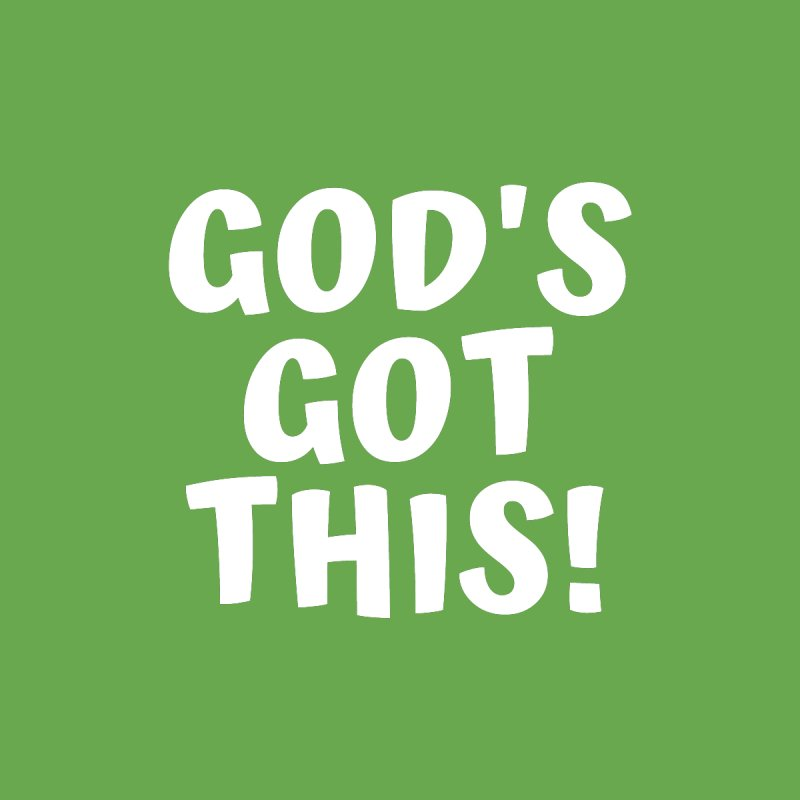GOD'S GOT THIS Women's T-Shirt by Gabbyrags