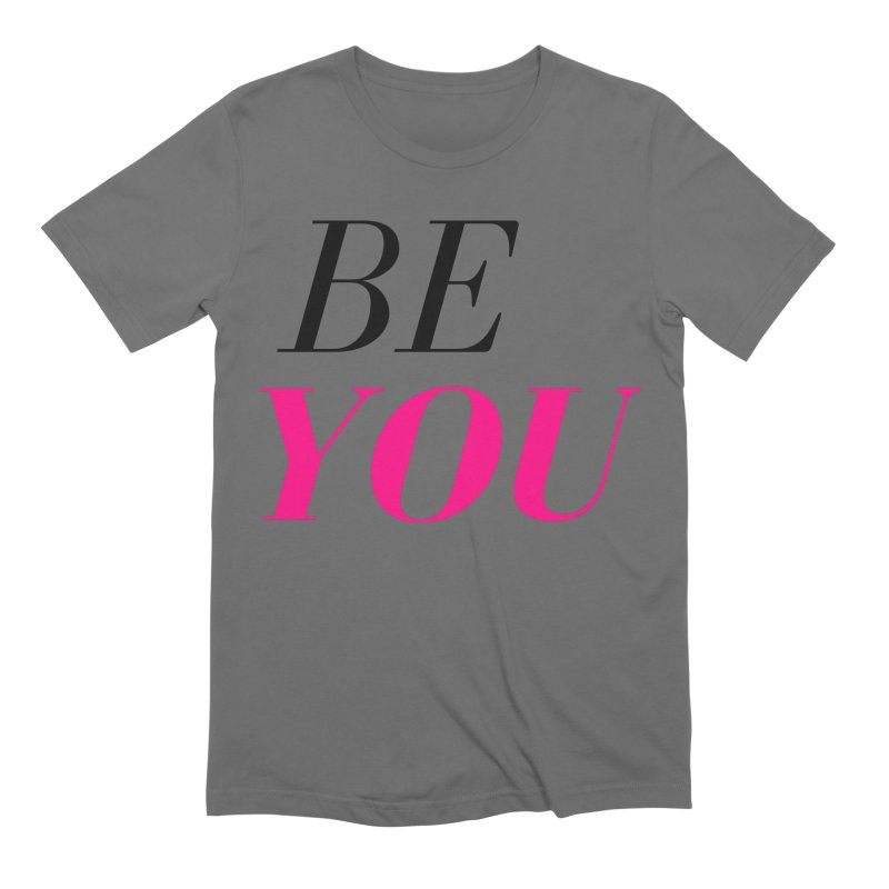 BE YOU Men's T-Shirt by Gabbyrags