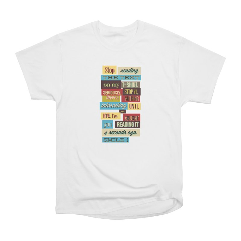 Text Art Women's T-Shirt by Gab Fernando's Artist Shop