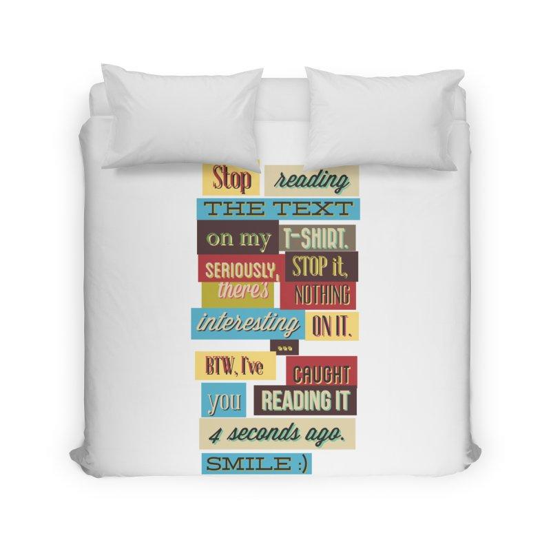 Text Art Home Duvet by Gab Fernando's Artist Shop
