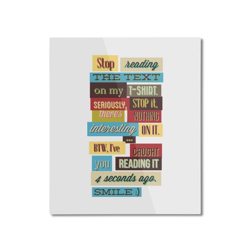Text Art Home Mounted Aluminum Print by Gab Fernando's Artist Shop