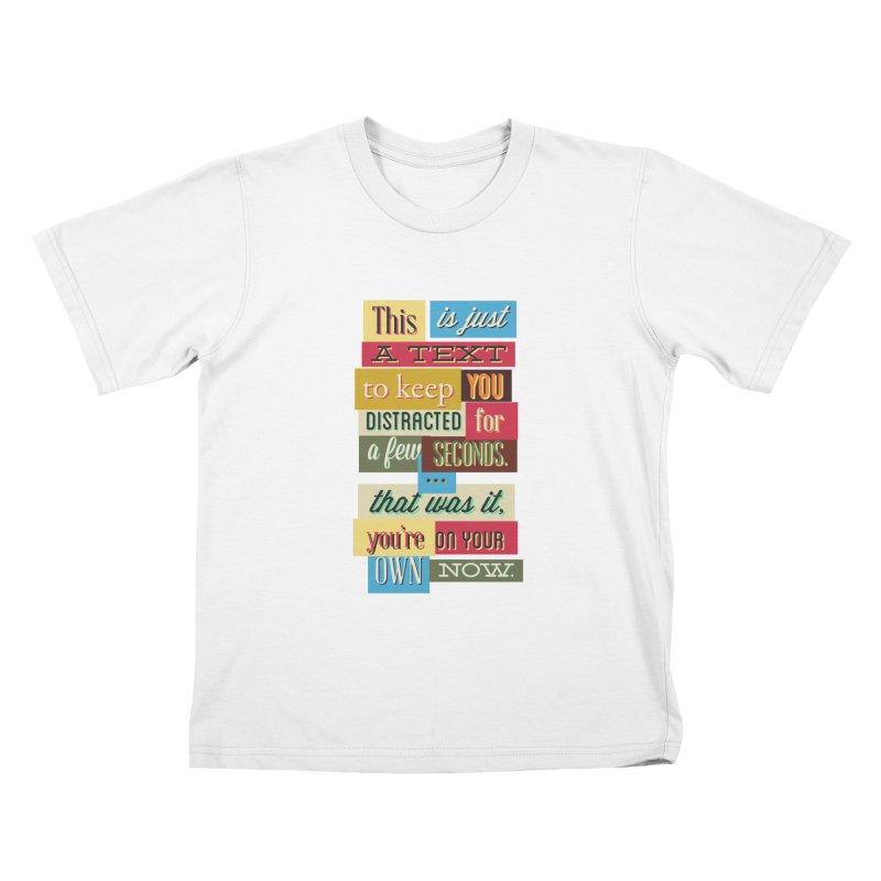 Text Art Kids T-Shirt by Gab Fernando's Artist Shop