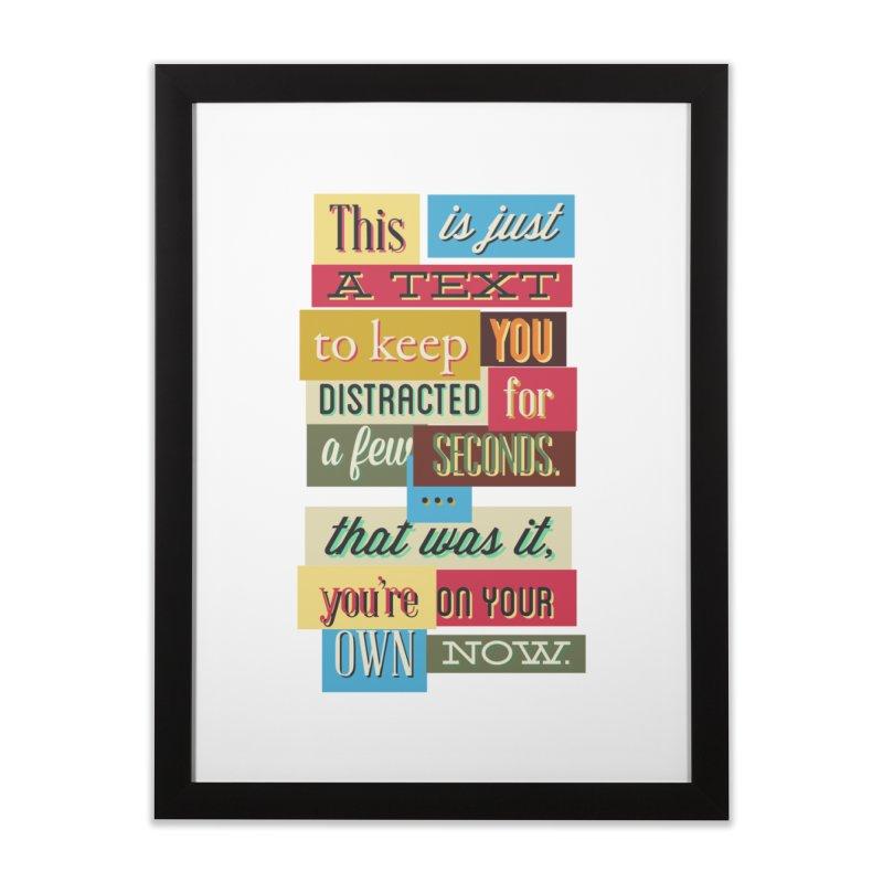 Text Art Home Framed Fine Art Print by Gab Fernando's Artist Shop