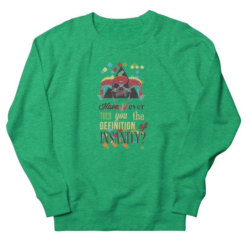 Insanity Women's Sweatshirt by Gab Fernando's Artist Shop