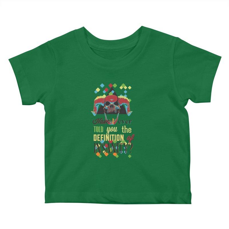 Insanity Kids Baby T-Shirt by Gab Fernando's Artist Shop