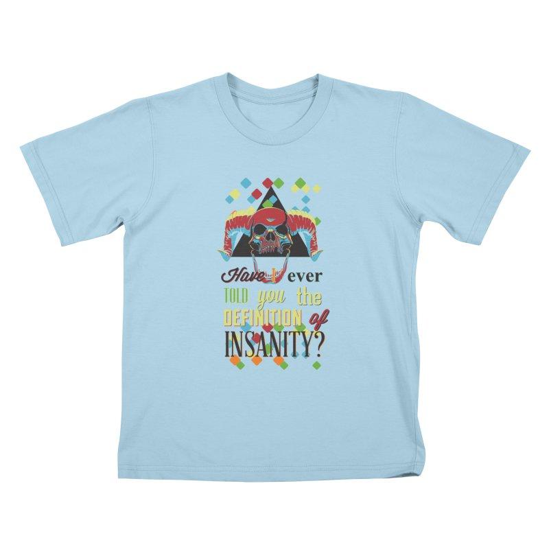 Insanity Kids T-Shirt by Gab Fernando's Artist Shop