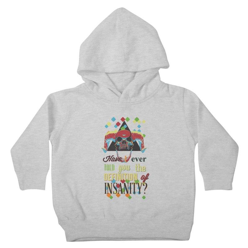 Insanity Kids Toddler Pullover Hoody by Gab Fernando's Artist Shop