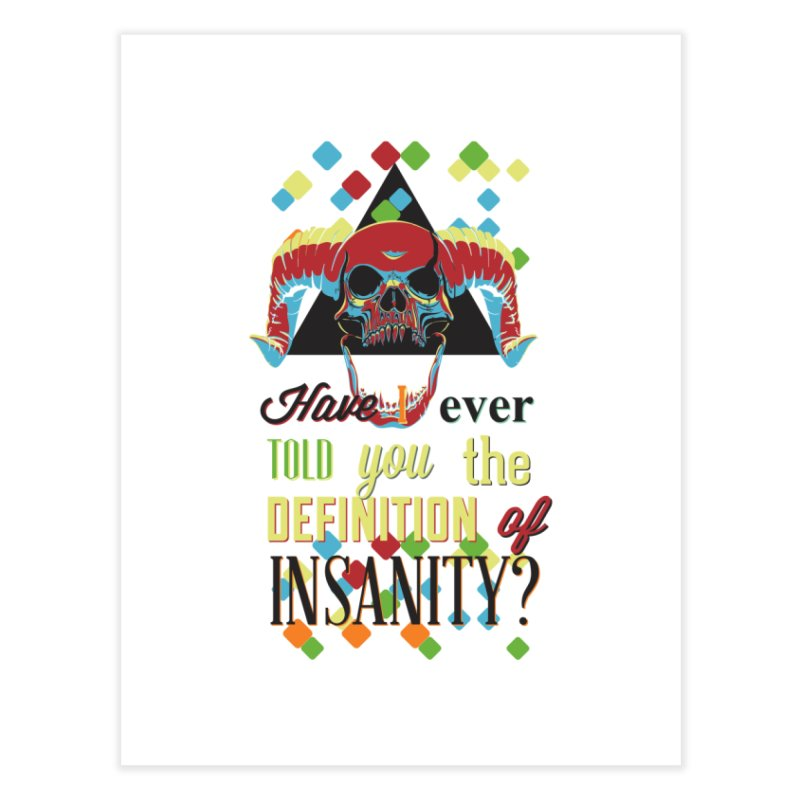 Insanity Home Fine Art Print by Gab Fernando's Artist Shop