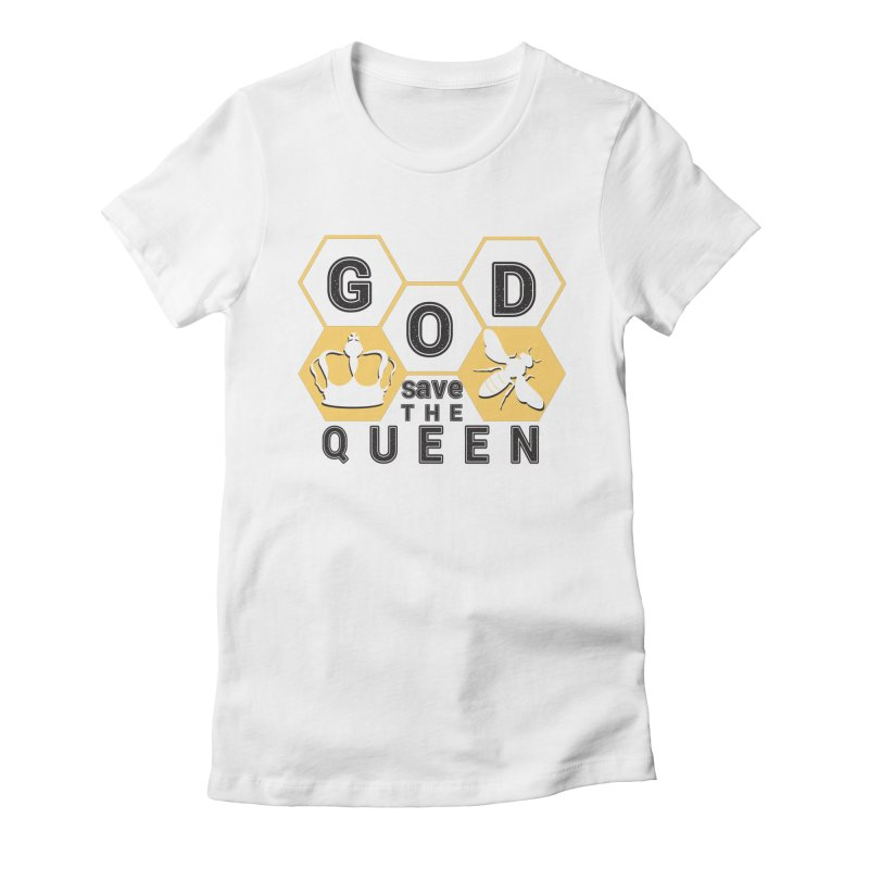 god save the queen_2 Women's Fitted T-Shirt by gabifaveri's Artist Shop