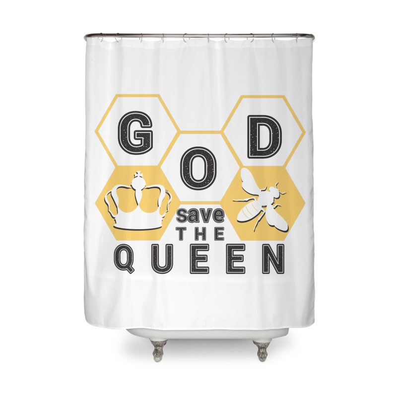 god save the queen_2 Home Shower Curtain by gabifaveri's Artist Shop