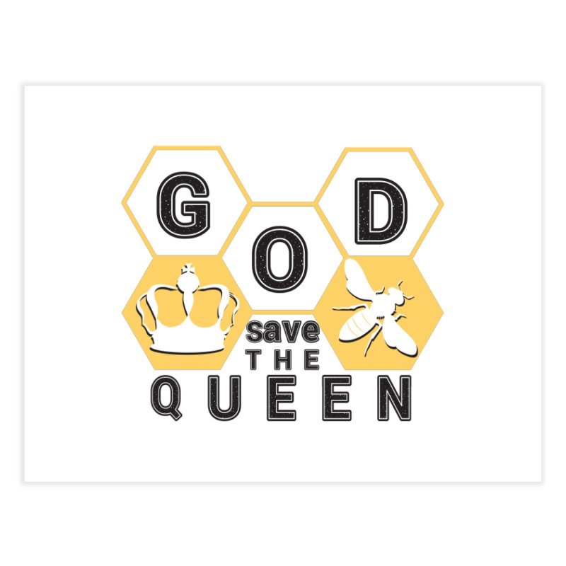 god save the queen_2 Home Fine Art Print by gabifaveri's Artist Shop