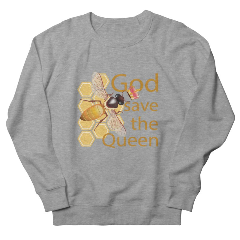 God Save the Queen Women's Sweatshirt by gabifaveri's Artist Shop