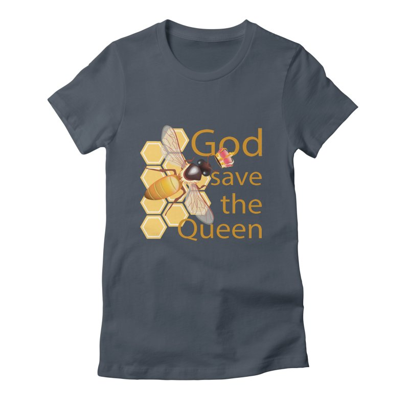 God Save the Queen Women's Fitted T-Shirt by gabifaveri's Artist Shop