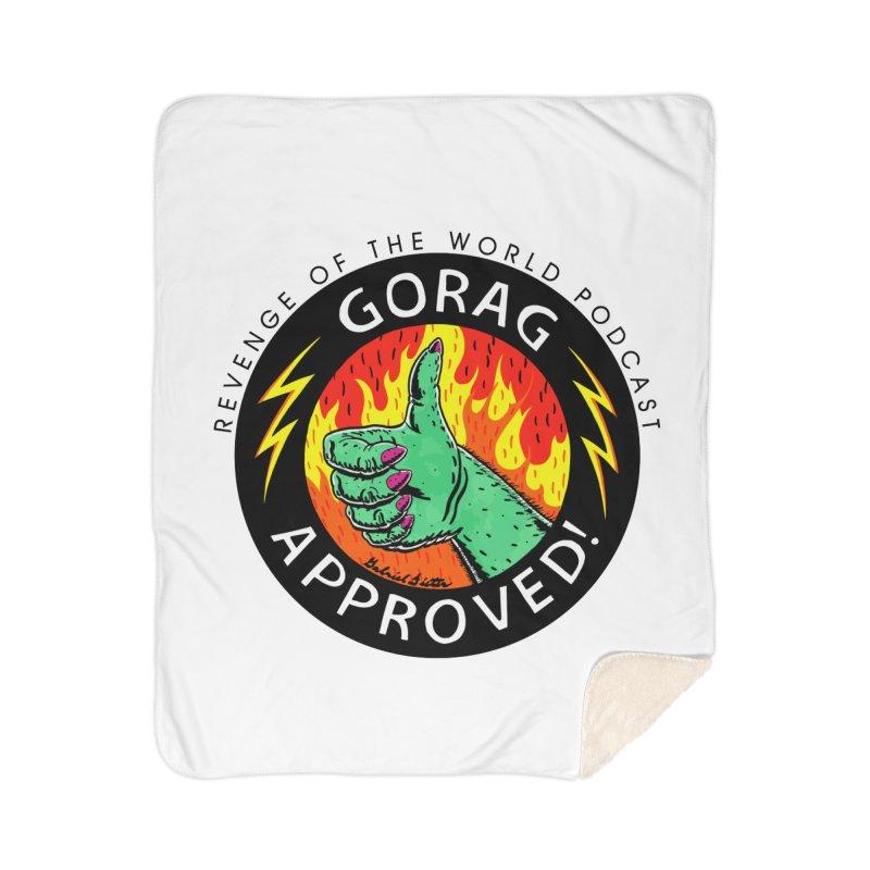 Revenge of the World Podcast - Gorag Approved! Home Sherpa Blanket Blanket by Gabriel Dieter's Artist Shop