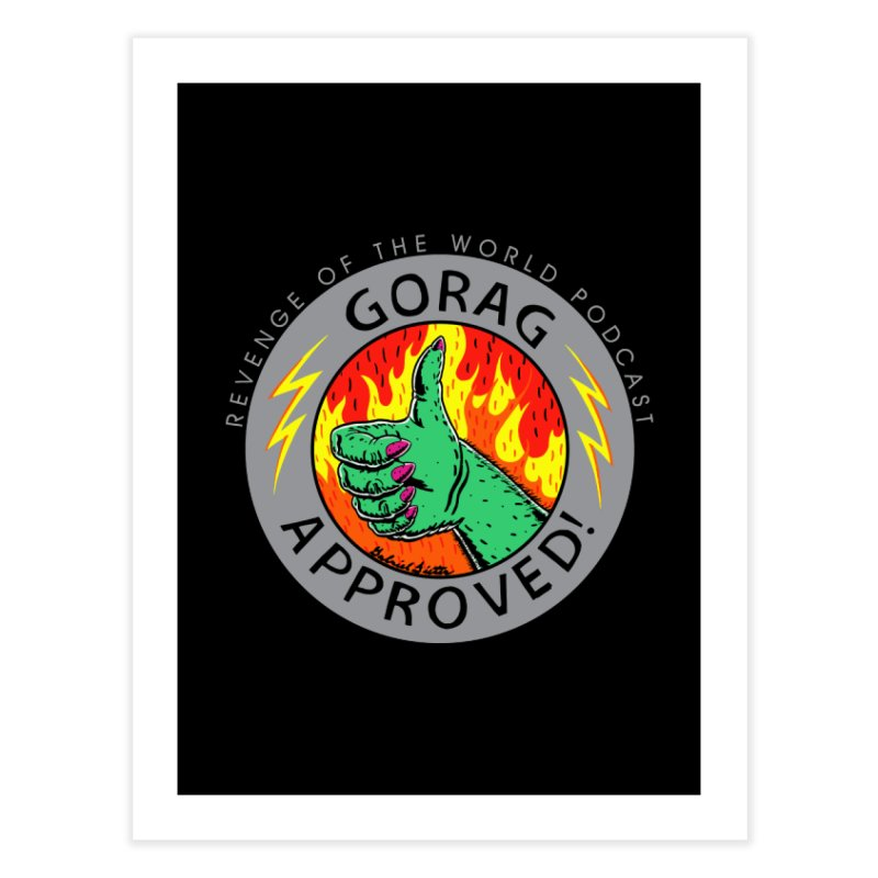 Gorag Approved - BLK Home Fine Art Print by Gabriel Dieter's Artist Shop