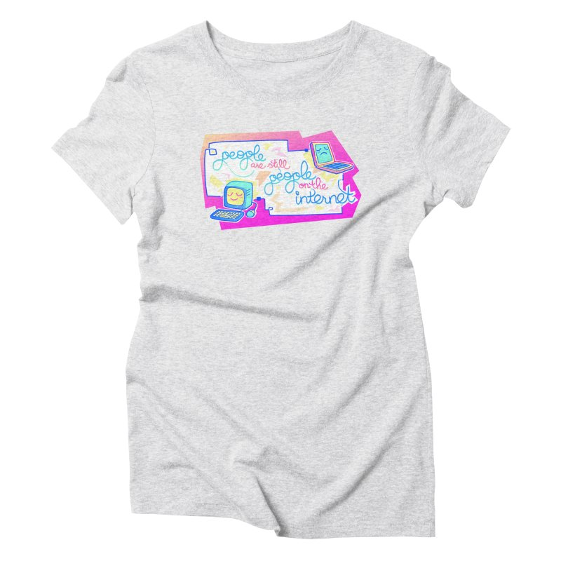 let's be people Women's Triblend T-shirt by galesaur's Artist Shop